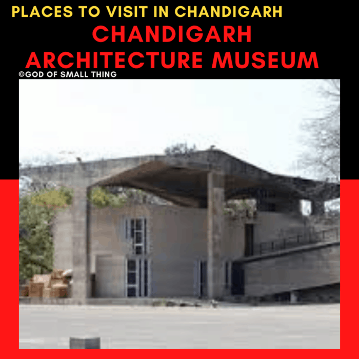 Chandigarh architecture museum: Places to Visit in Chandigarh