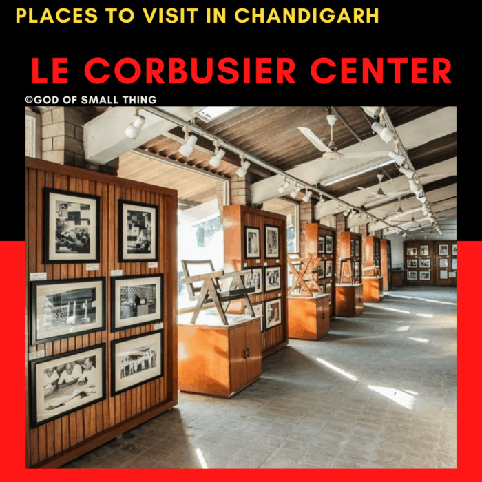Places to Visit in Chandigarh Le Corbusier center