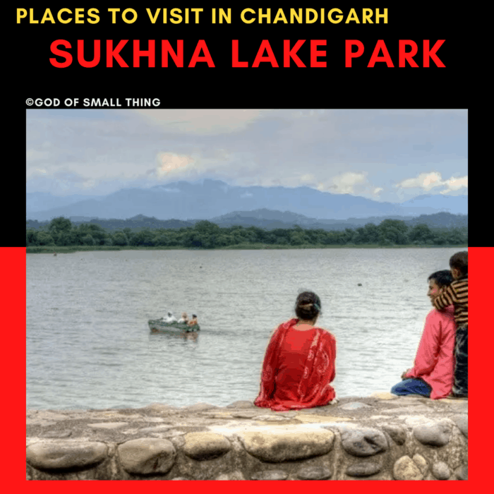 Places to Visit in Chandigarh Sukhna lake park