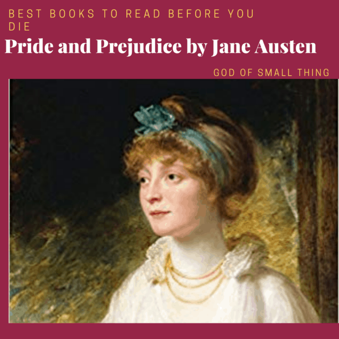 best books to read before you die: Pride and Prejudice by Jane Austen
