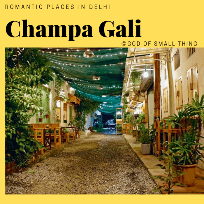 Romantic places in Delhi: Champa Gali