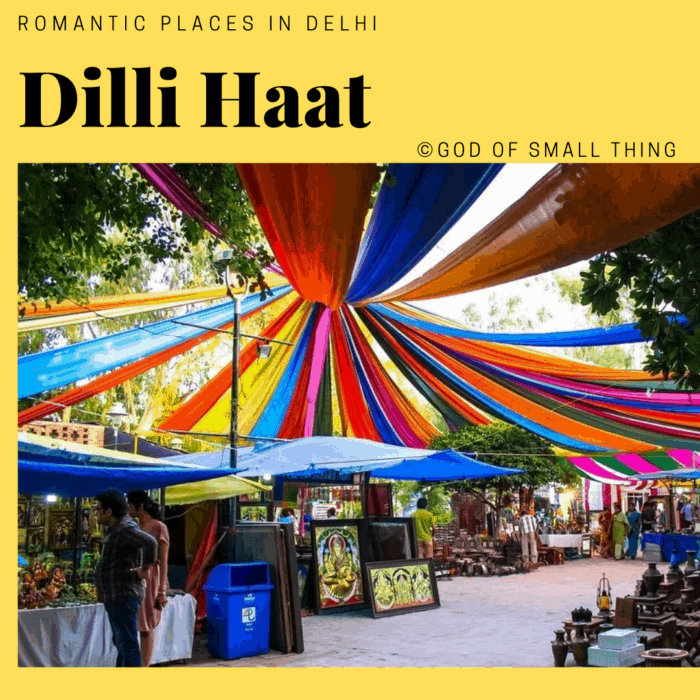 Romantic places in Delhi: Dilli Haat
