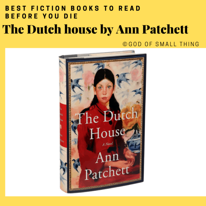 best fiction books: The Dutch house by Ann Patchett