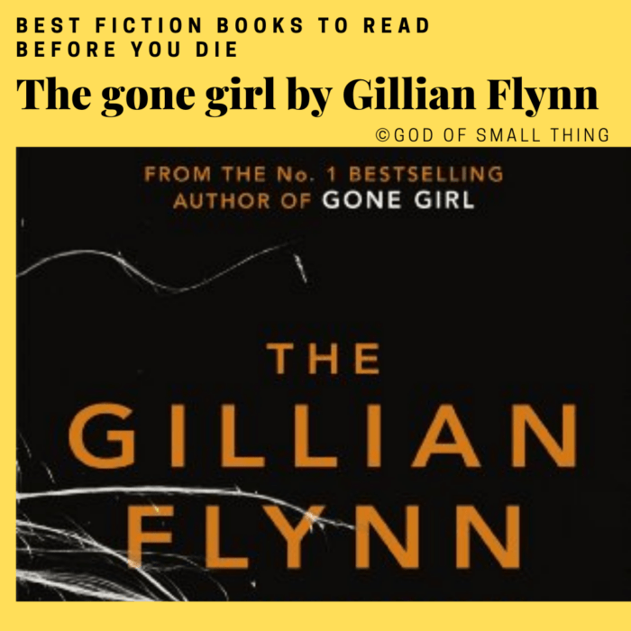 best fiction books: The gone girl by Gillian Flynn