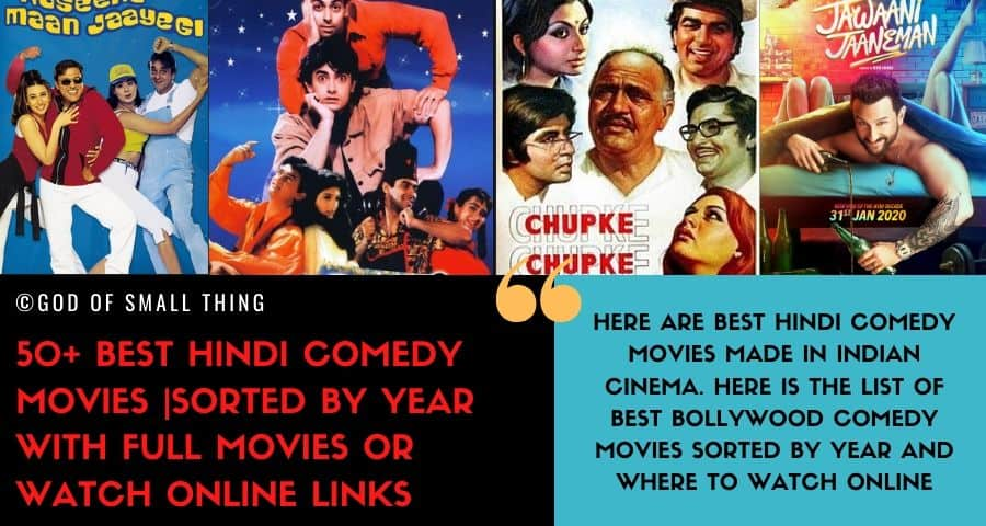 50 Best Hindi Comedy Movies Sorted By Year With Full Movies Or Watch Online Links