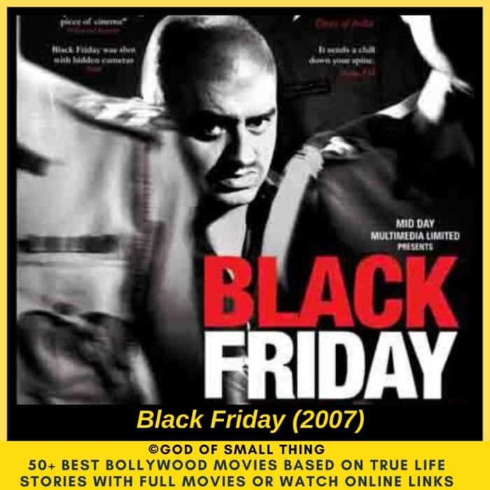 Bollywood movies based on true stories Black Friday