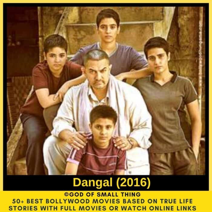 Bollywood movies based on true stories Dangal