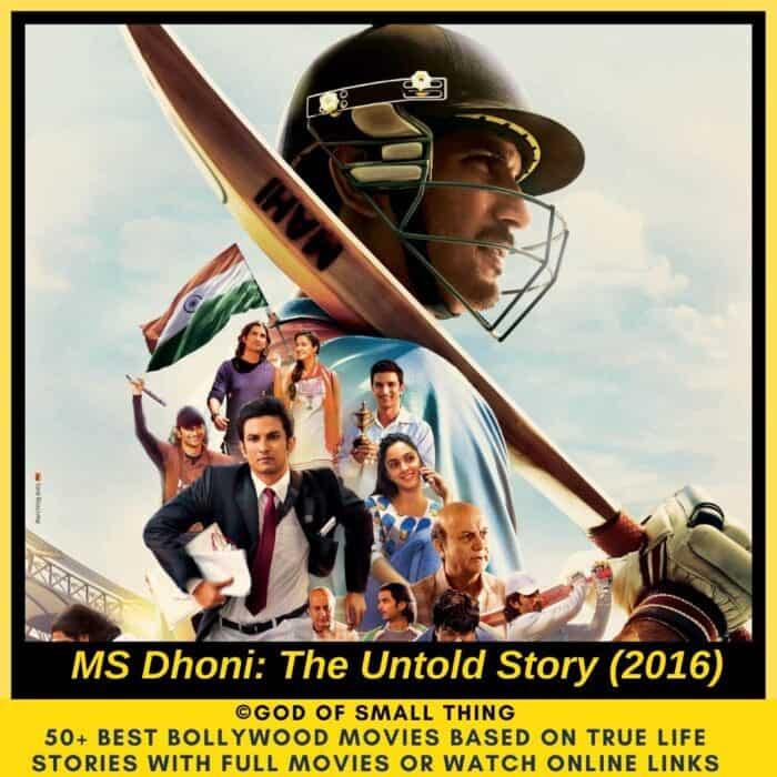 Bollywood movies based on true stories Dhoni the untold story