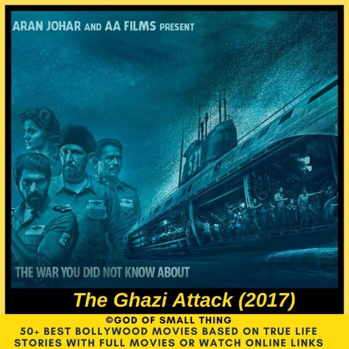 Bollywood movies based on true stories The Ghazi Attack