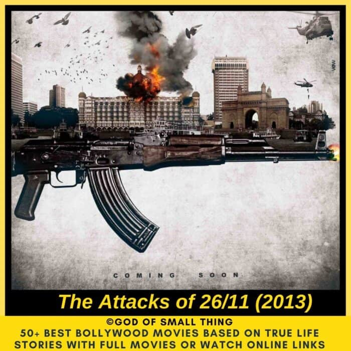 Bollywood movies based on true stories The attacks of 26/11