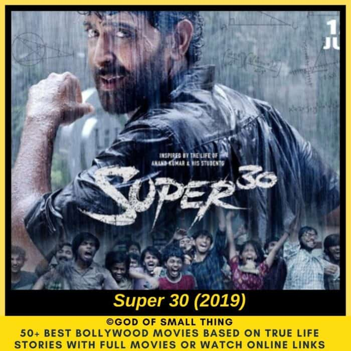Bollywood movies based on true stories Super 30