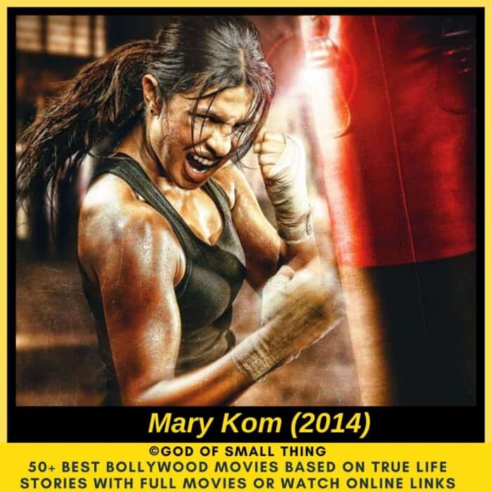 Bollywood movies based on true stories Mary Kom