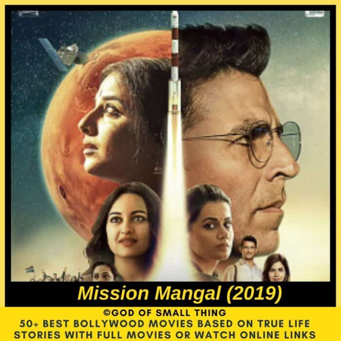 Bollywood movies based on true stories Mission Mangal