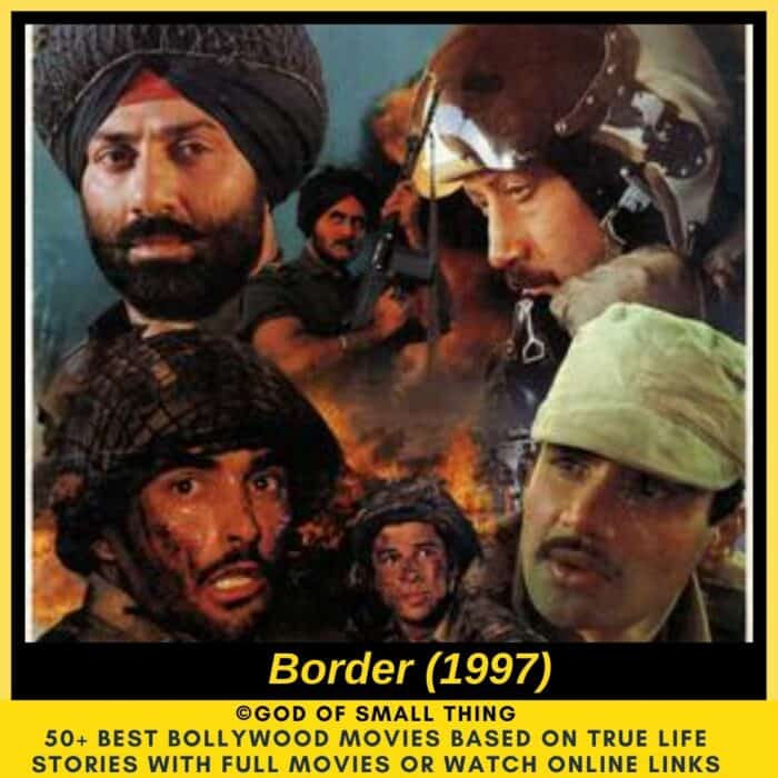 Bollywood movies based on true stories Border