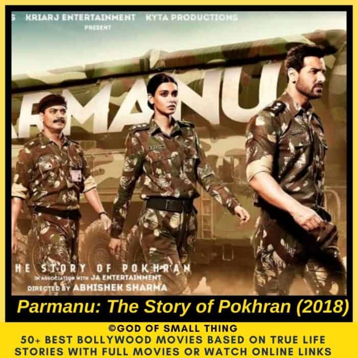 Bollywood movies based on true stories Parmanu