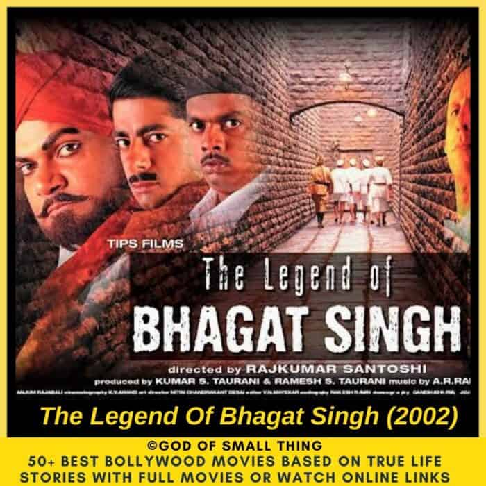 Bollywood movies based on true stories The Legend Bhagat Singh