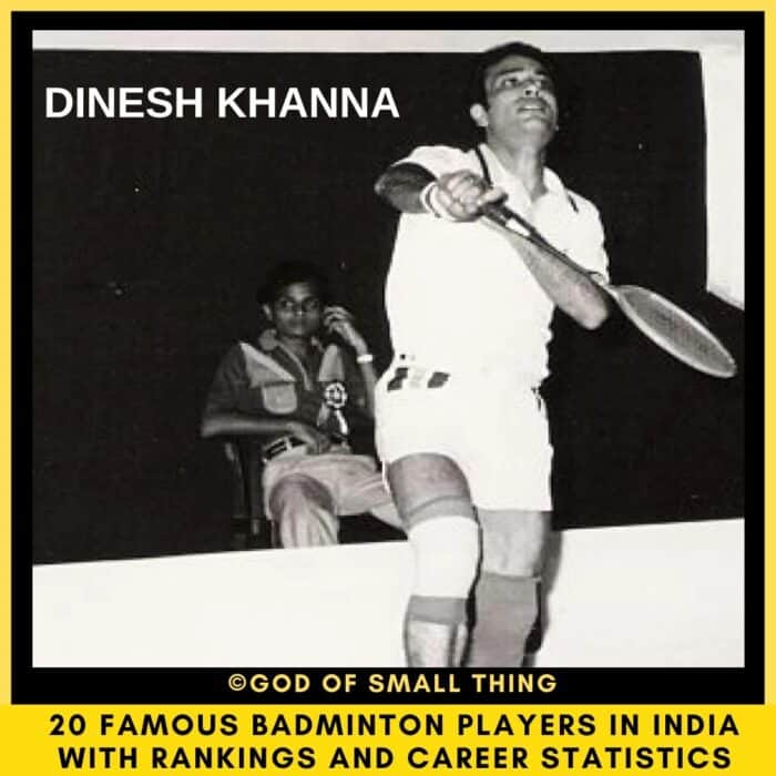 famous badminton players in India Dinesh Khanna