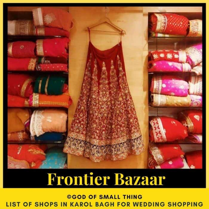 Karol Bagh wedding shopping Frontier Bazaar
