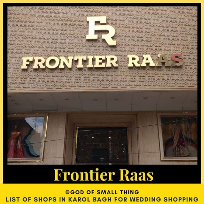 Karol Bagh wedding shopping Frontier Raas