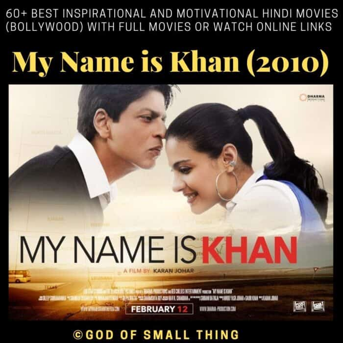 Motivational bollywood movies My Name is Khan