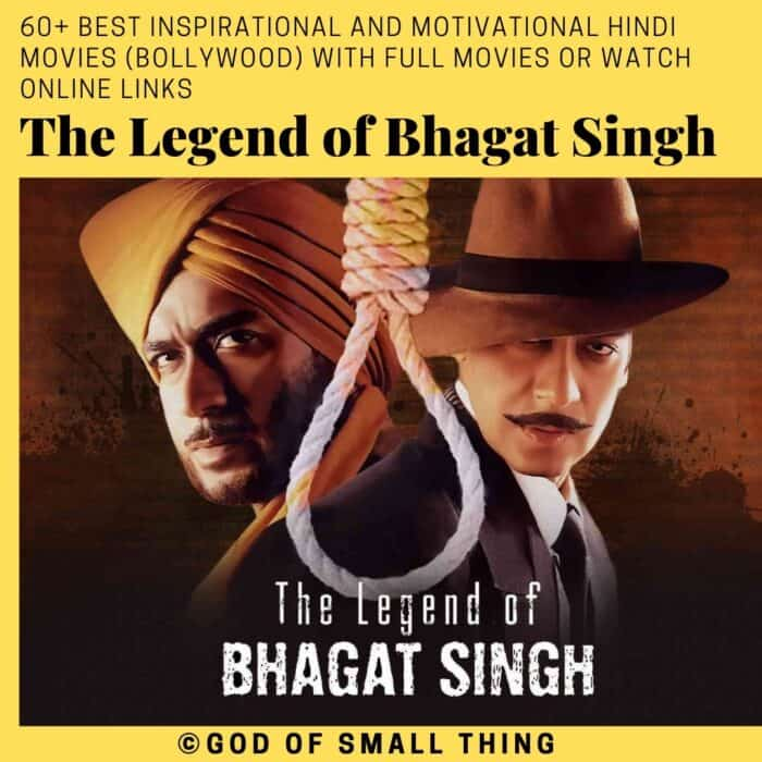 Motivational bollywood movies The Legend of Bhagat Singh
