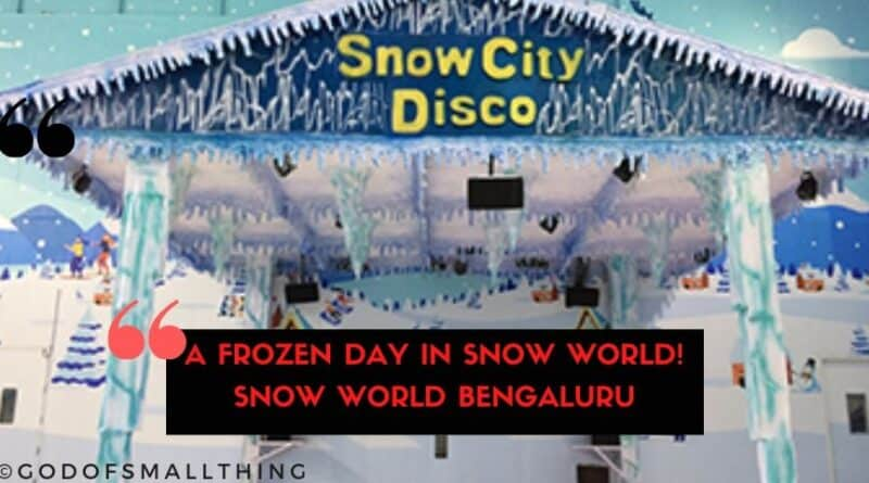 Snow World Bengaluru