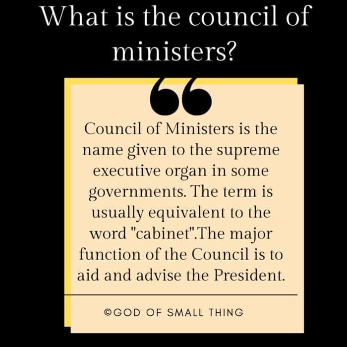 What is the council of ministers