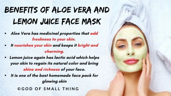 instant face glow pack: Aloe Vera and lemon juice face mask