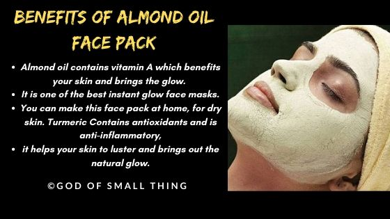 home made face pack: Benefits of Almond oil face pack