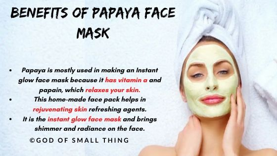instant face glow pack: Papaya face mask