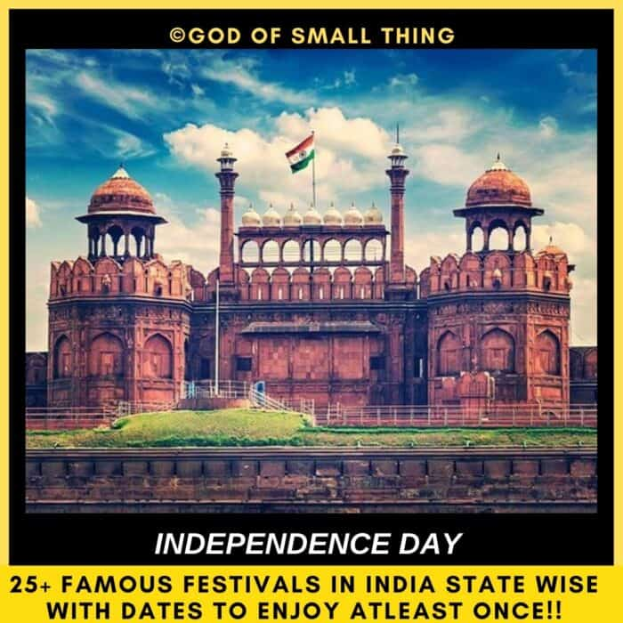 Famous Festivals in India Independence Day redfort