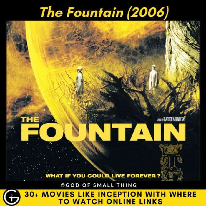 Movies Like Inception The Fountain