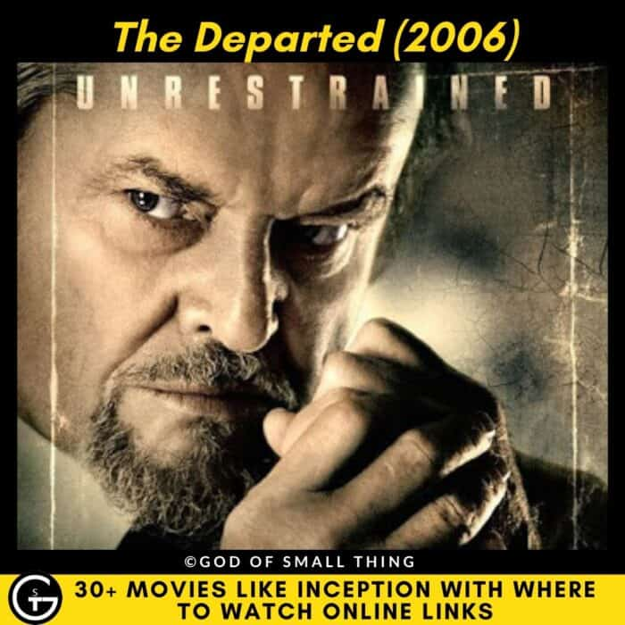 Movies Like Inception The Departed (2006)