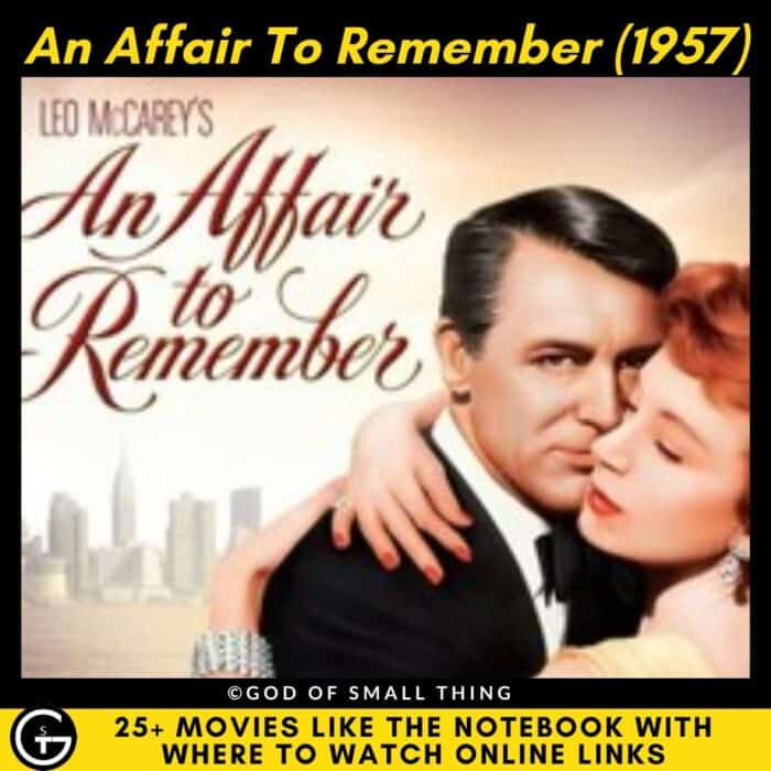 Movies Like The Notebook An Affair To Remember