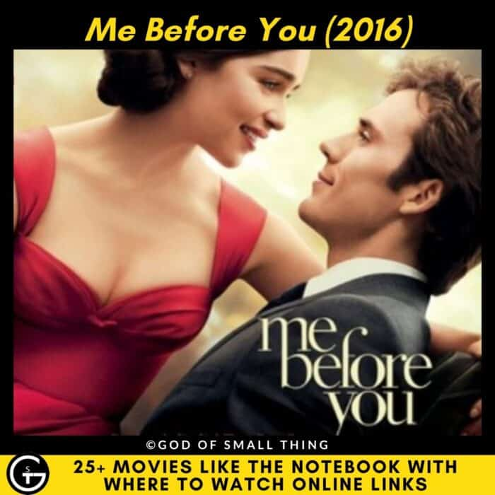 Movies Like The Notebook Me Before You