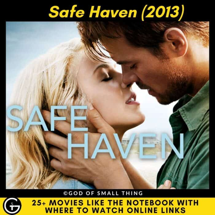 Movies Like The Notebook Safe Haven