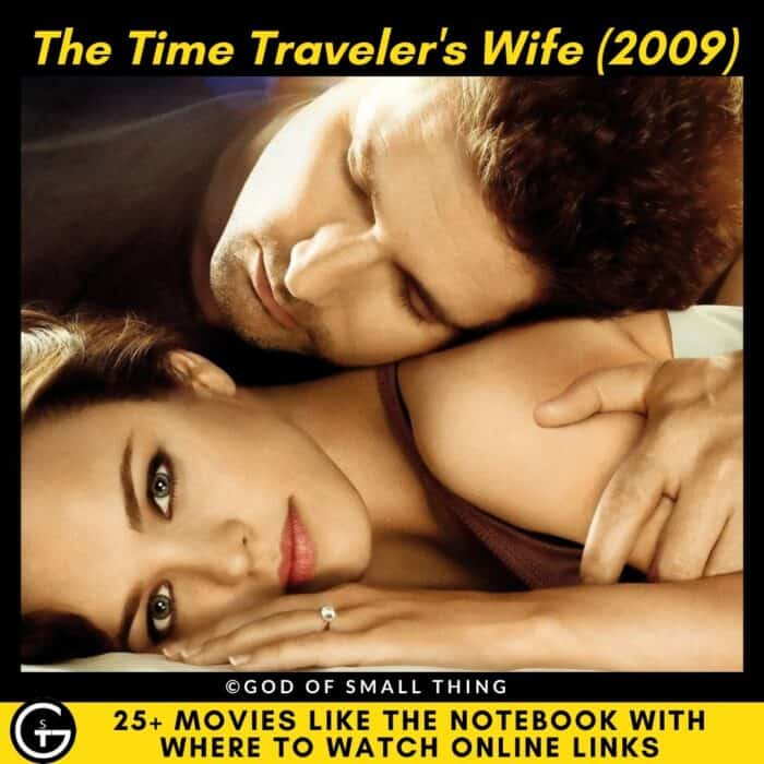 Movies Like The Notebook The Time Traveler's Wife
