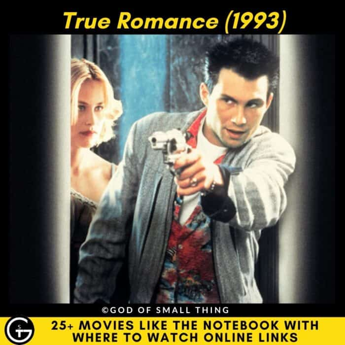 Movies Like The Notebook True Romance