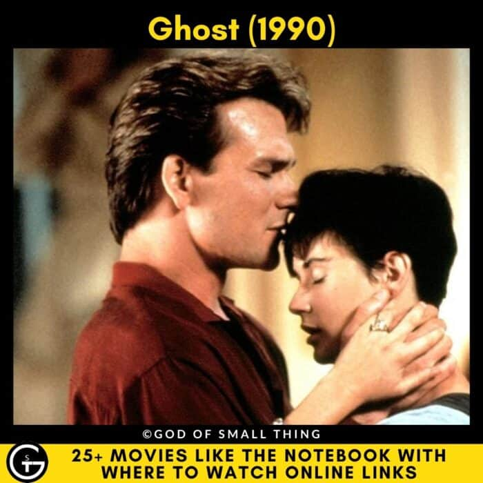 Movies Like The Notebook ghost