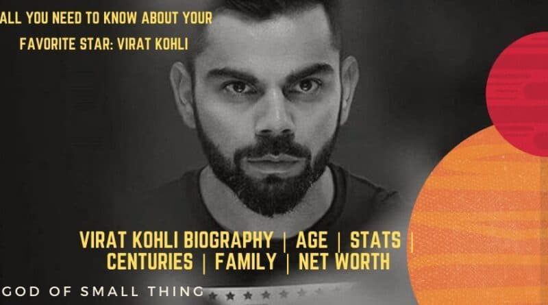 Virat Kohli Biography | Age | Stats | Centuries | Family | Net Worth