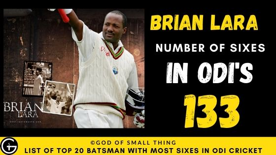 Number of Sixes by Brian Lara