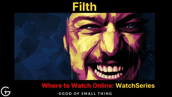 Movies like wolf of wall street: Filth Movie Online