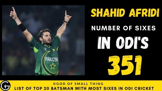 Most Number of Sixes in ODI Shahid Afridi