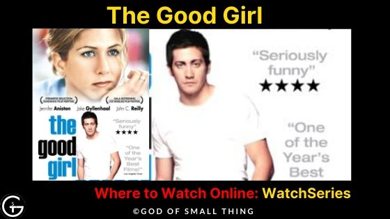 Movies like wolf of wall street: The Good Girl Movie Online