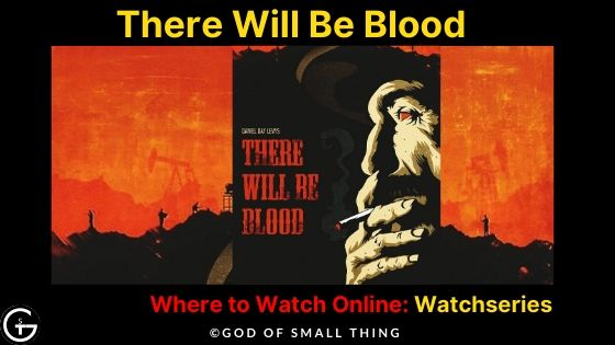 Movies like wolf of wall street: There Will Be Blood Movie