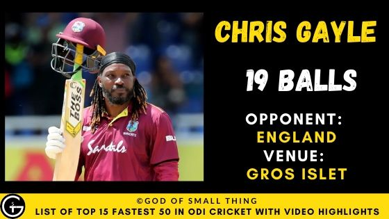 Chris Gayle Fastest Fifty