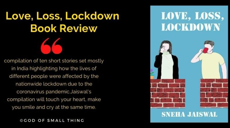 Love, Loss, Lockdown Book Review