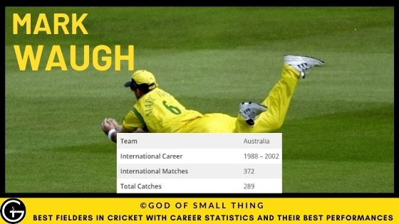 Best Fielders in Cricket: Mark Waugh