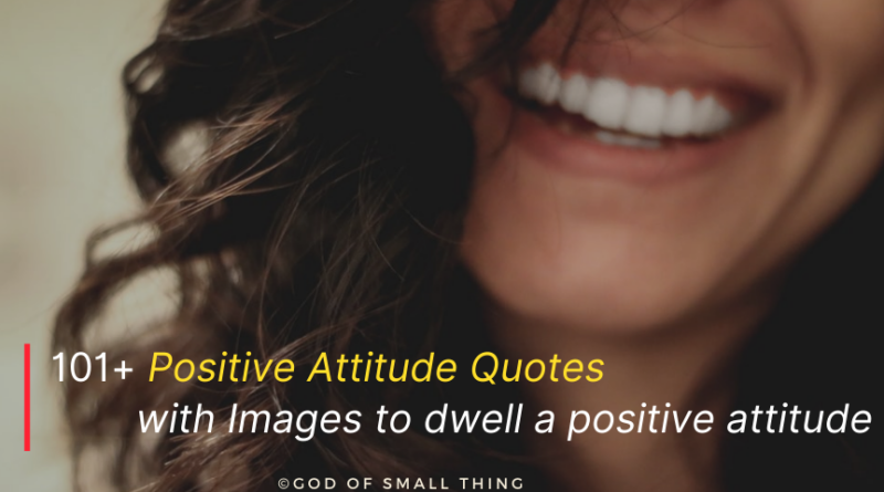 Best Positive Attitude Quotes
