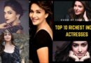 Top 10 Richest Indian Actresses